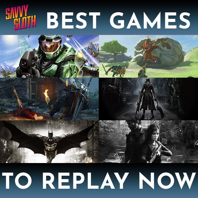 If you've never played them, now is the perefect time: - - - - - - - - - - - - 1. Halo Reach & Combat Evolved (PC remaster) 2. Breath of the Wild (Switch) 3. The Witcher 3: Wild Hunt (All platforms) 4. Bloodborne (PS4) 5. Batman Arkham series (PS4/Xbox/PC) 6. The Last of Us (PS4) pic.twitter.com/pKj6t6OPtl