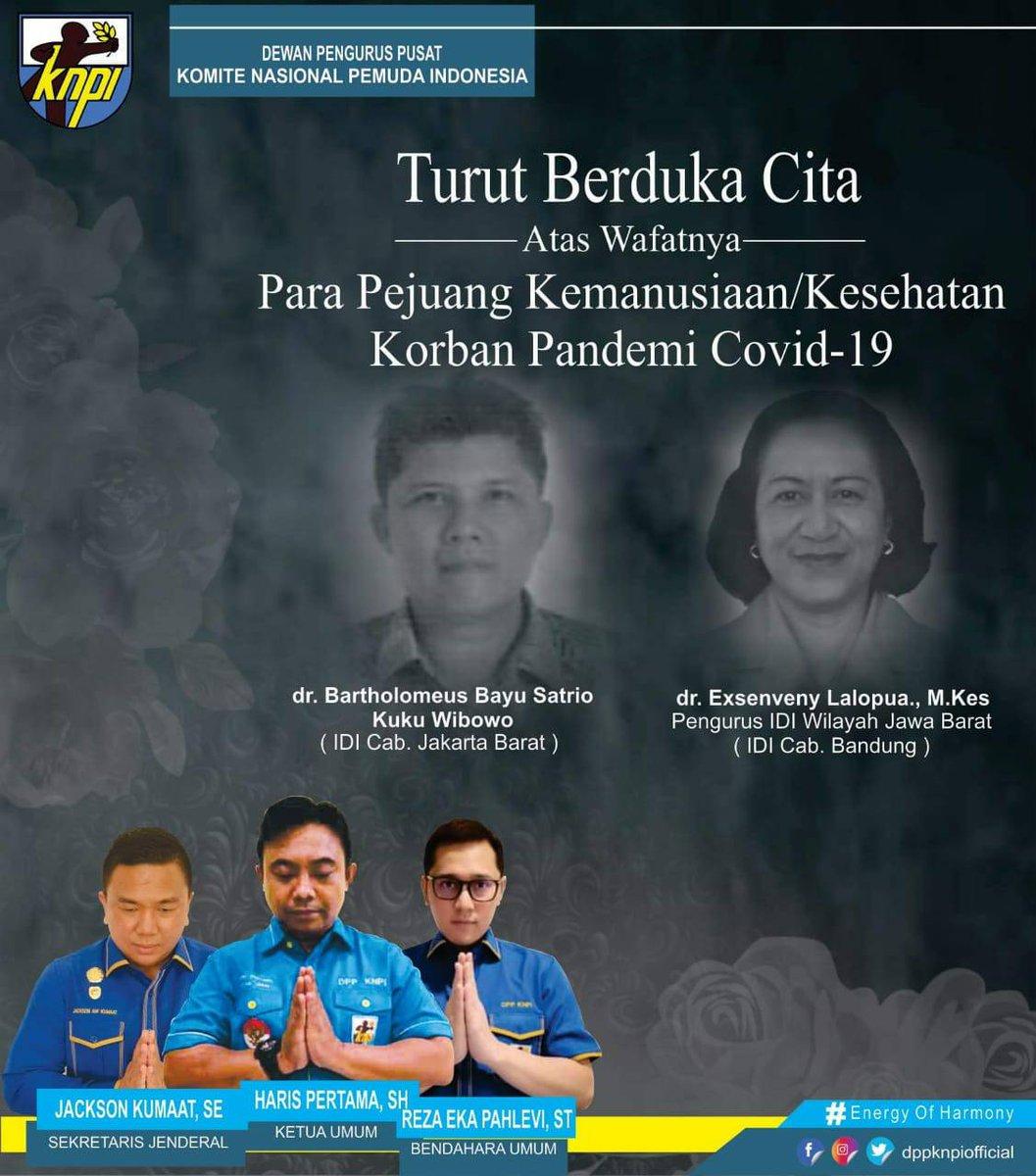 Turut Berduka Cita  dr. Bartholomeus Bayu Satrio Kuku Wibowo (IDI Cab. Jakarta Barat) dr. Exsenveny Lalopua., M.Kes (Pengurus IDI Wilayah Jawa Barat) (IDI Cab. Bandung)  Terimakasih yang tak terhingga utk segala Pengorbanan & Keikhlasan  @bung_HP @jacksonkumaat  #KNPI  #DPPKNPIpic.twitter.com/tV8T2GviAY