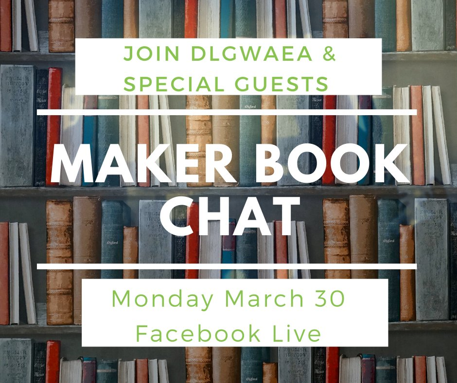 What are you doing Monday, March 30th at 1 pm? Joining us for a #Maker book chat on Facebook Live thats what! Mark your calendars! #IAEdchat #GWAEALibs #GWAEA #HaveFunMaking #MakerEd