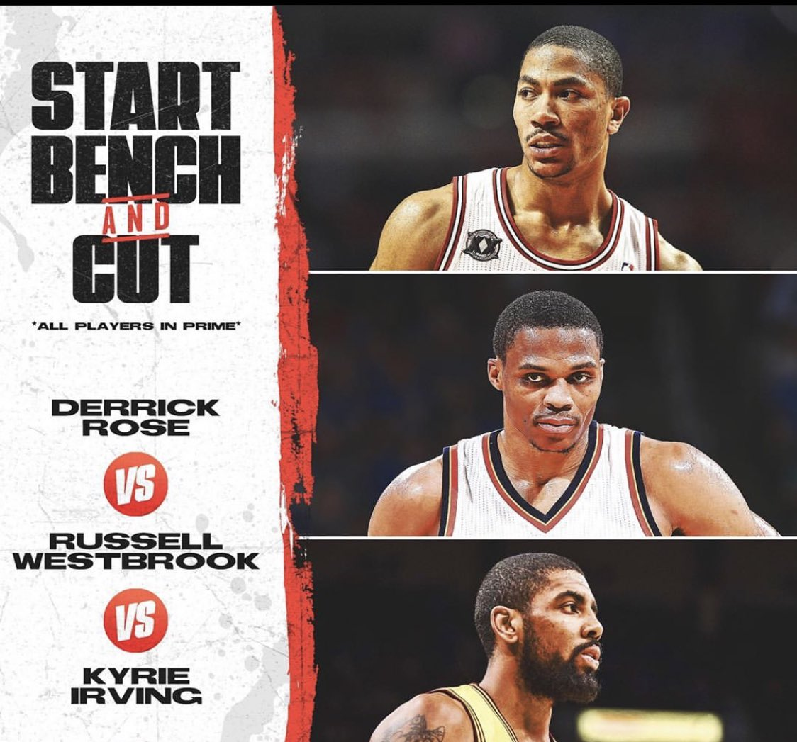 (All in their primes) Start one Bench one Cut one