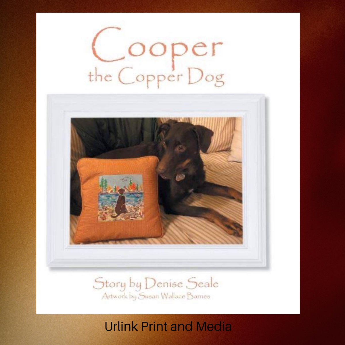Cooper the Copper Dog on one of his many adventures. Needlepoint Artwork (c) by Susan Wallace Barnes Story by Denise Seale (c) 2018 #UrlinkPrintandMedia #UrlinkPublishing #Book #books #instabook #bookworm #bookaholic #booklover #booktography #Friday https://amzn.to/30H6B7lpic.twitter.com/R7Hg6L7qyV