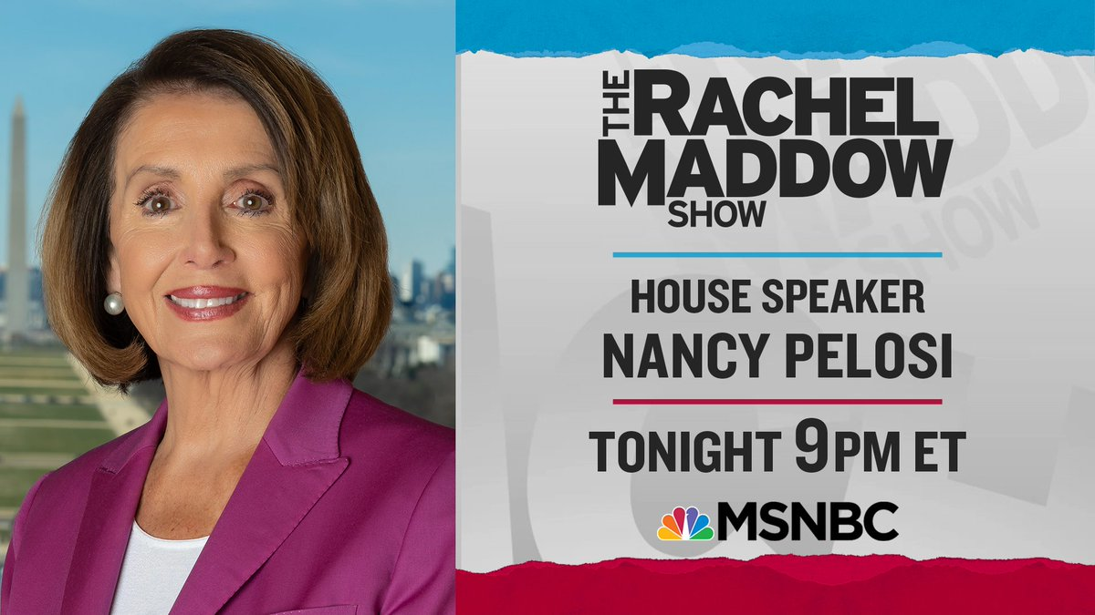 Tonight! House Speaker Nancy Pelosi on the air with Rachel Maddow. 9pm ET on MSNBC