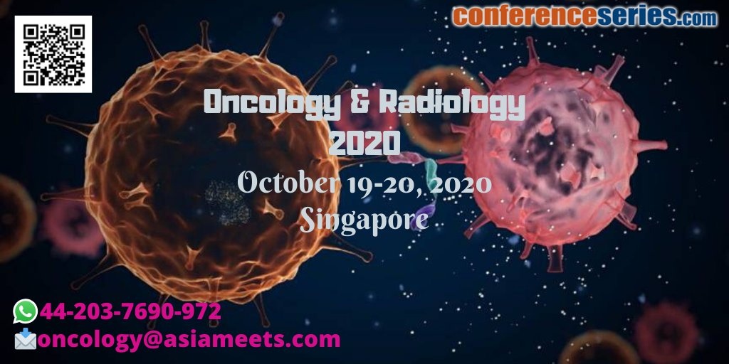 #Oncology_and_Radiology_2020 #October 19-20, 2020 #Singaporepic.twitter.com/IlvQUiqUu3