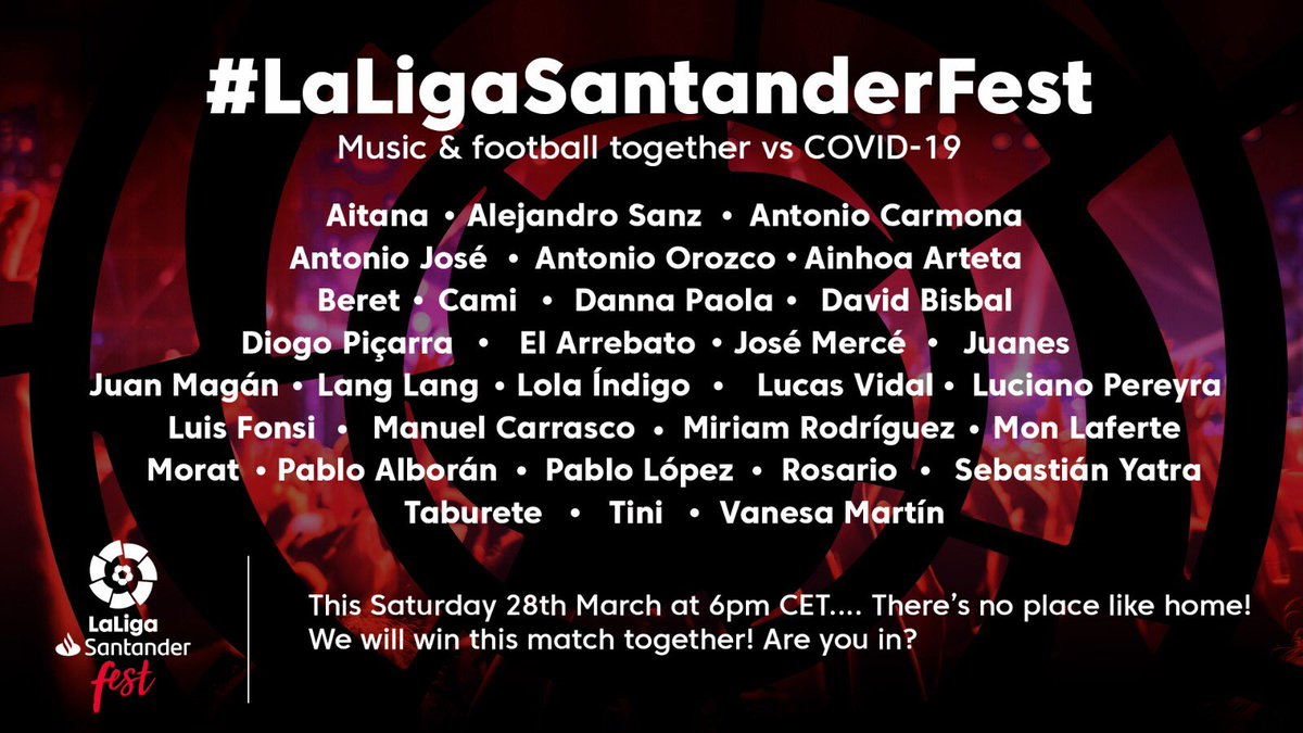 The full line-up for tonight's #LaLigaSantanderFest! 😍🎶 Watch LIVE from 5pm GMT on #LaLigaTV! 📺 #StayAtHome