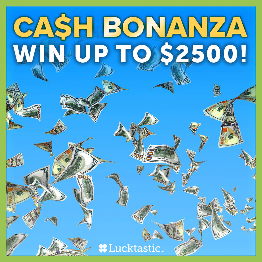 Could you use $2500 cash⁉️ Enter Cash Bonanza NOW!! You could be one of our winners and earn up to that 💵💵