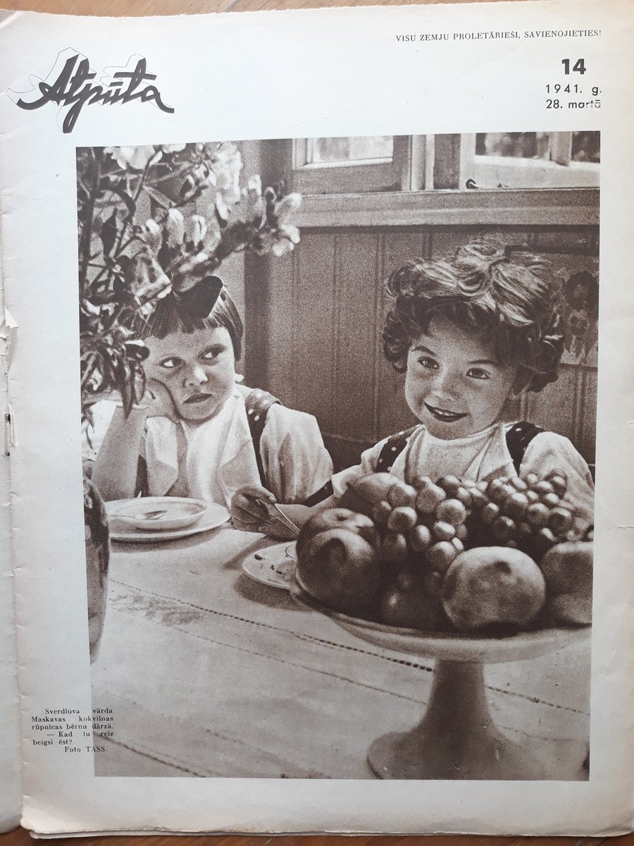 Latvian magazine Atpūta, March 28 1941: the inside front cover features an (improbably well-laden?) table in the kindergarten of the Sverdlov cotton mill in Moscow. pic.twitter.com/RyaJeQyshC