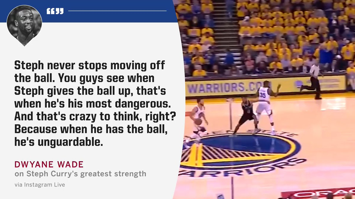 D-Wade says Steph Curry is most dangerous when he's running off-ball.