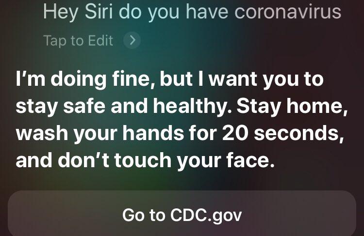 "So I asked #Siri ""Do you have #coronavirus ?""🤔 and he said this...."