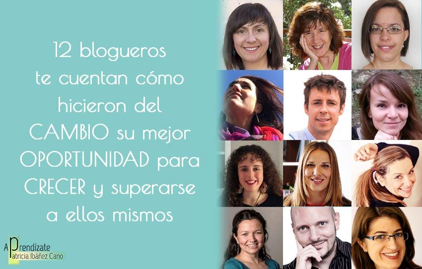 ¿Quieres saber cómo 12 top bloggers hicieron del cambio su mejor oportunidad? #cambio #psicología #ZondaDeConfort