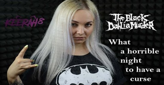 """KEERA - Release Vocal Cover Of The Black Dahlia Murder's """"What a Horrible Night to Have a Curse"""" http://www.insaneblog.net/2020/03/keera-release-vocal-cover-of-black.html… #metal #metalhead #metalgirl #metalgirls pic.twitter.com/b8ZJN3D1oY"""