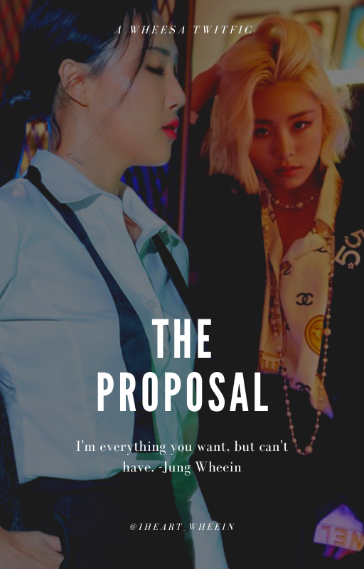 #WHEESA   Genre: Fluff. Rom-Com.  #iheart_proposal: An Hyejin is a rich spoiled brat. Wheein is a struggling Model. Byul is a pesky older sister playing cupid and Yong is the cupid's ex-girlfriend.  Reminders: - NO FEEDBACK - NO UPDATE - DO NOT REPLY ON THREAD - RT/QT ONLY <br>http://pic.twitter.com/21CU3MilhZ