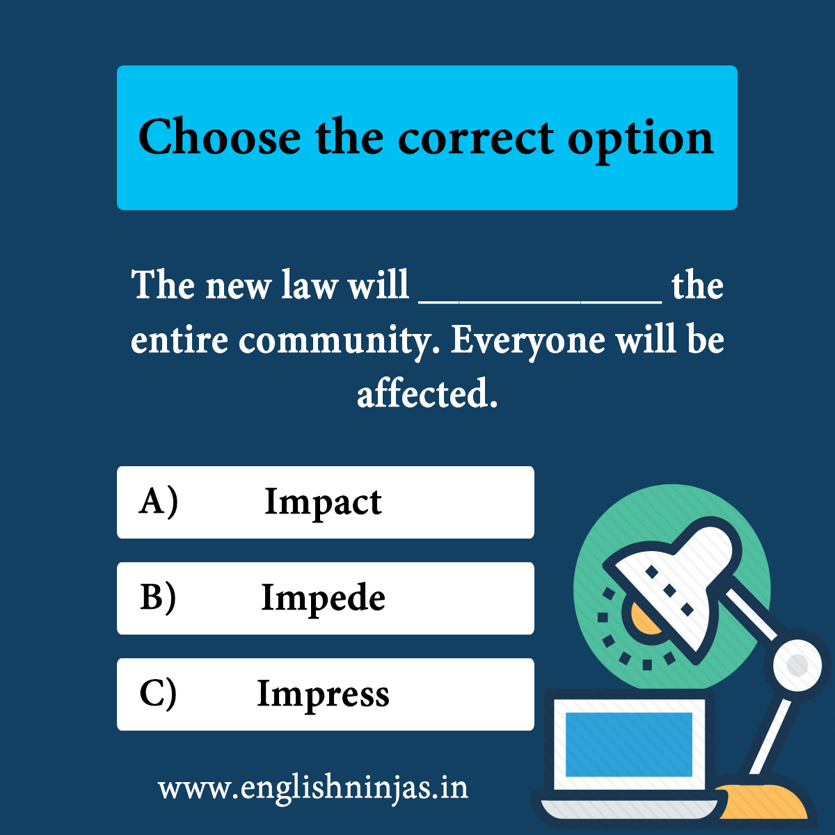 Choose the Correct Option!  For IELTS Online Coaching Contact: +919999179449  visit: http://www.englishninjas.in   #learningenglish #englishlanguage #speakenglish #englishgrammar  #englishvocabulary #learning #language #englishtips #englishlearning #englishclass #englishninjas #ieltspic.twitter.com/C1QURHkicd