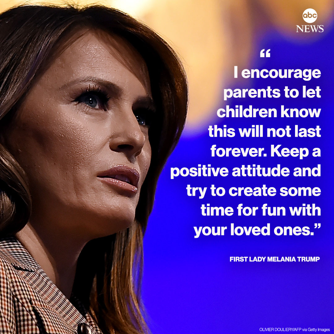 I encourage parents to let children know this will not last forever, first lady Melania Trump wrote on Twitter, urging families to keep a positive attitude amid the coronavirus pandemic. abcn.ws/33WoFw3