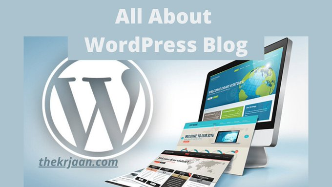WordPress Blog | What Is WordPress | All About WP Blog
