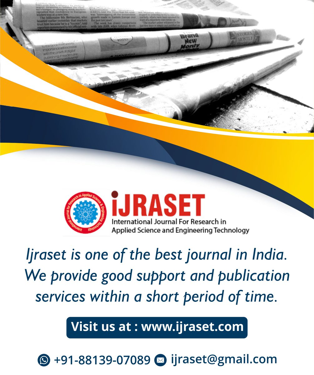 IJRASET gives you the best platform to publish your journal  Visit:  08813907089 (Whatsapp Only) Mail Us: ijraset@gmail.com  #publisher #research #journal #scientists #researchpaper #publish #phdjourney #academiclife #engineering #thesis