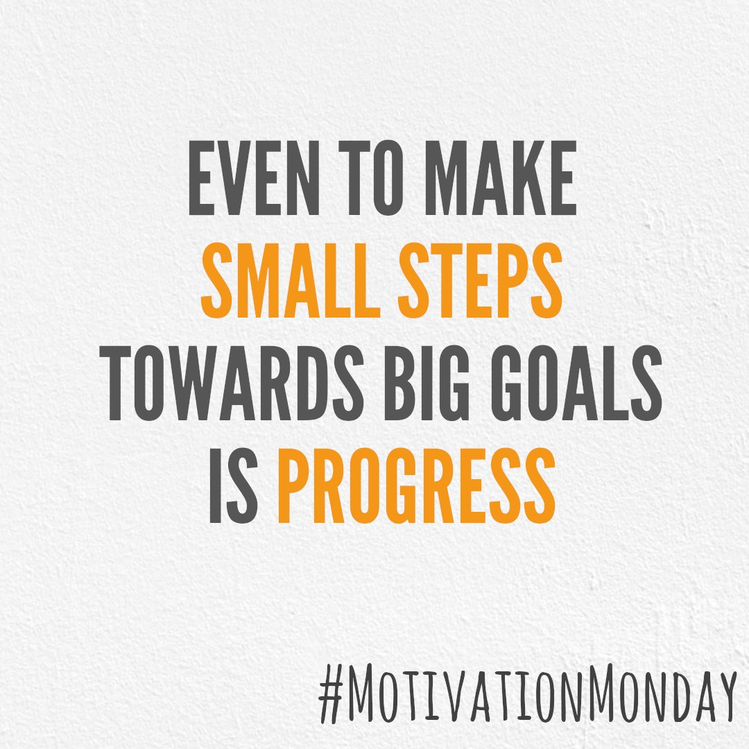 Even to make small steps towards big goals is progress - make a small step today, and tomorrow and the next day. You will get there in good time. #MotivationMonday #StepByStep