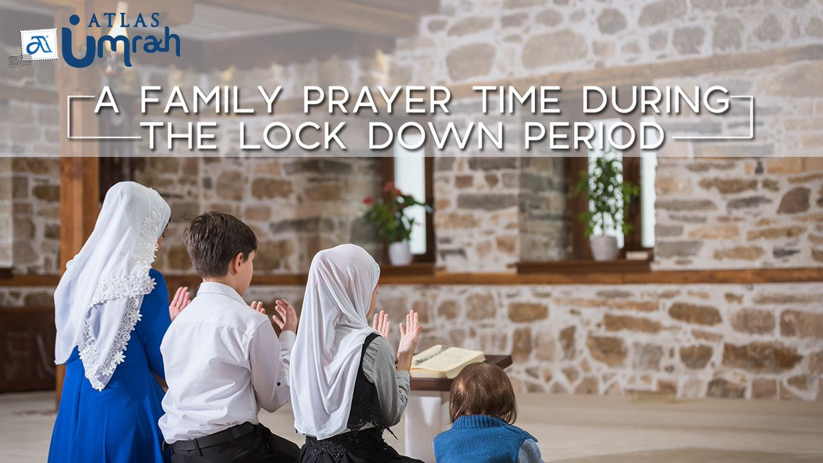Pray together, eat together and spend quality time with your family. Take care of your loved ones and Atlas Umrah urges to follow the preventive measures.  #allah #faith #devotion #life #spiritualthought #thoughoftheday #peace #islam #dua #coronaoutbreak #covid19