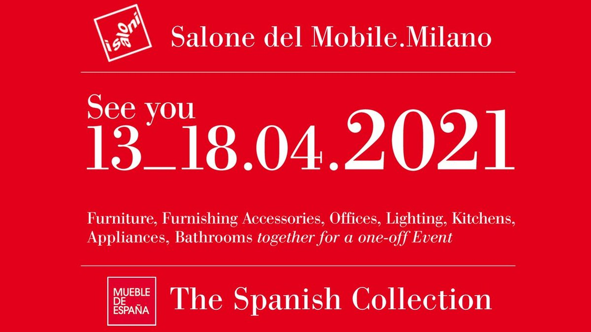 [#SaloneDelMobile2020] Due to the ongoing Covid-19  pandemic that is spreading to most countries, this year's edition has been cancelled. The Salone will take place from 13th to 18th April 2021. Spanish exhibitors will be there! Let's look ahead, together... #SaloneDelMobile pic.twitter.com/3Xi0mLCy27