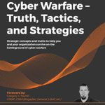 Image for the Tweet beginning: Cyber Warfare – Truth, Tactics,