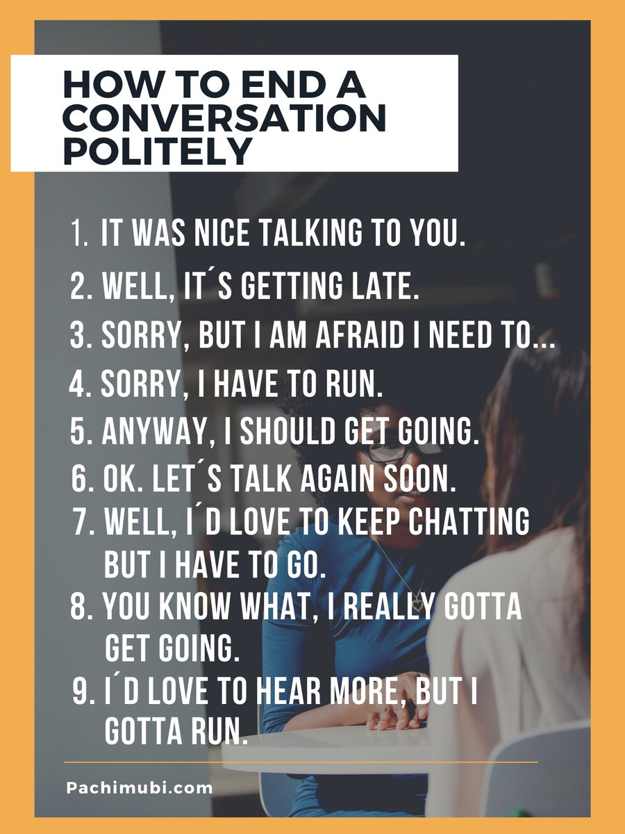Different ways to end a conversation politely. #Mexico #speakenglish #Englishlanguage #ingles #OnlineClasses #enlineapic.twitter.com/aG3aMEvhPP