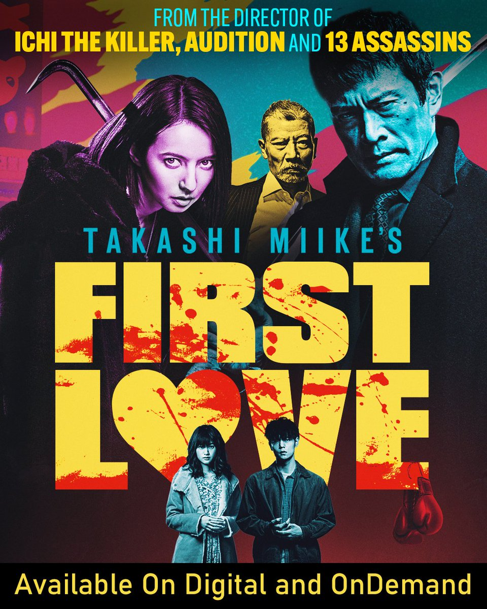 Boy meets girl meets mob. Tarantino-style violence and romance in #TakashiMiike's critically acclaimed FIRST LOVE - out NOW On Digital and On Demand. #FirstLove #iTunes