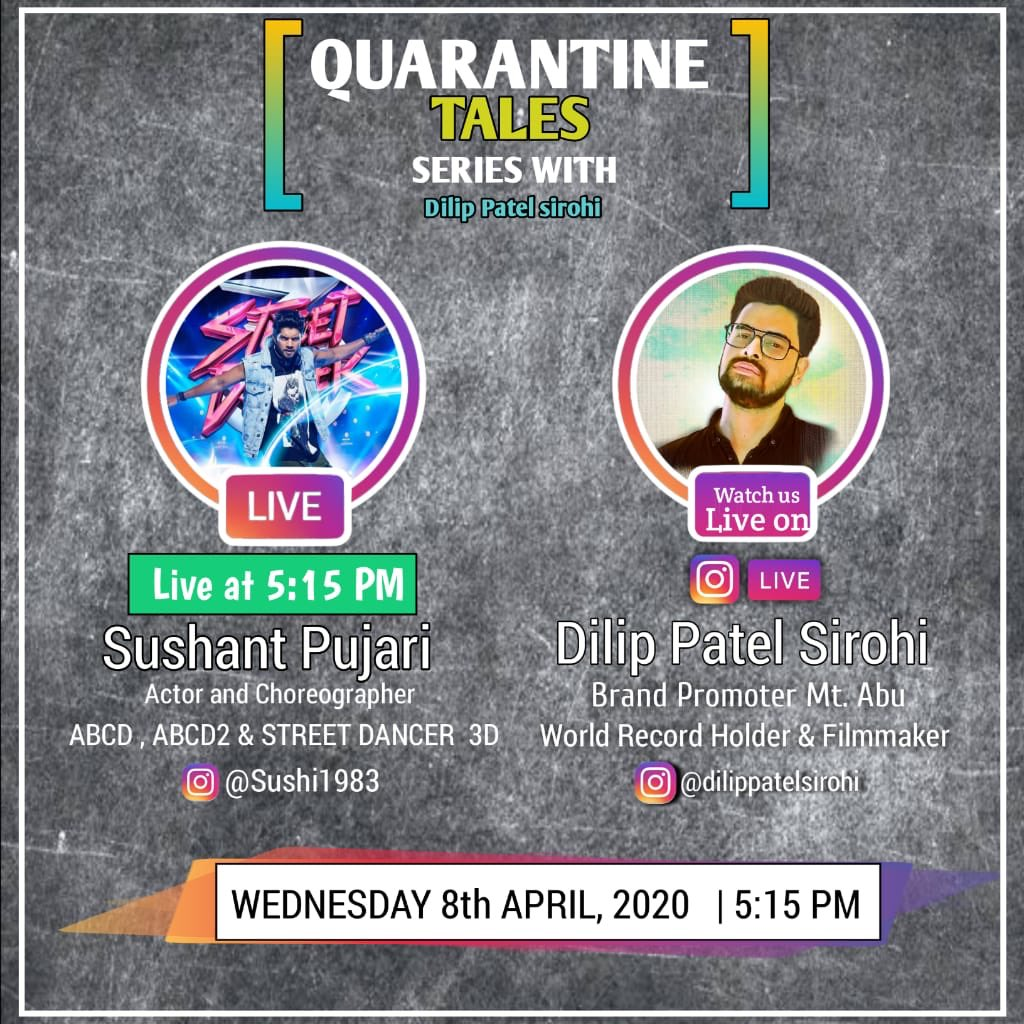 Guyz get ready for the biggest  dancing  evening  of the quarantine period ❤️All set to welcome #Sushantpujari on my instagram live based  chat show  Quarantine Tales with @Dilippatelsirohi  Time - 5.15 #Wednesday 8 April 2020
