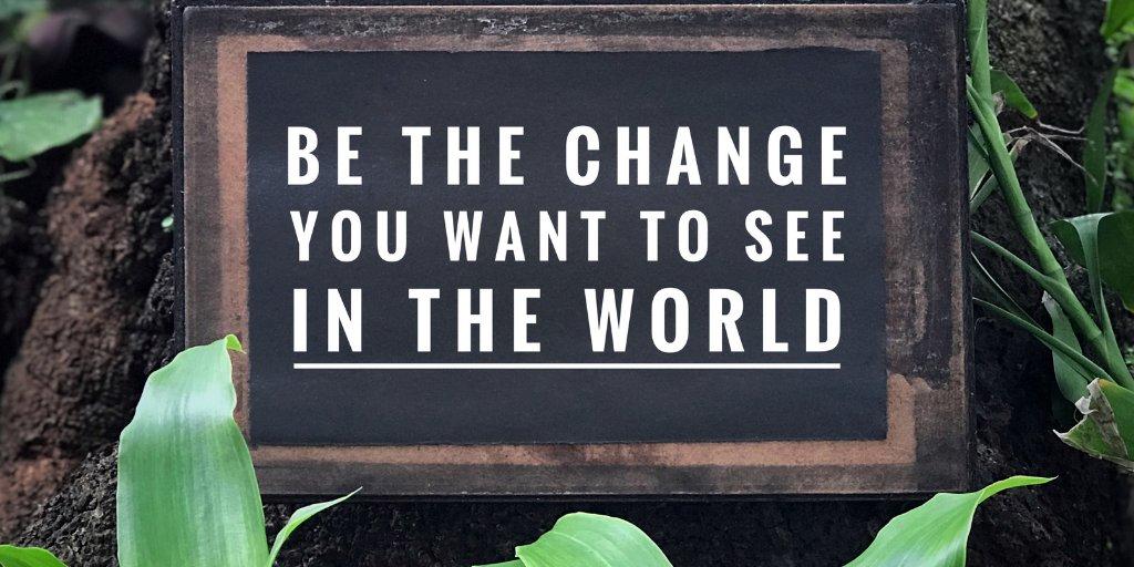 Be the change #lawofattraction #loa