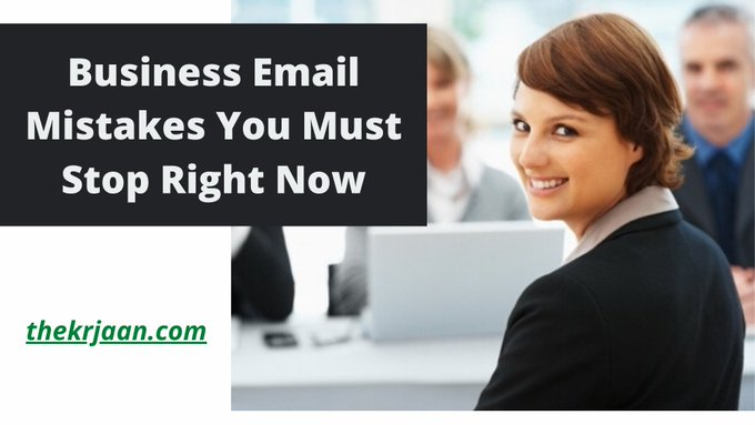 Business Email Mistakes You Must Stop Right Now