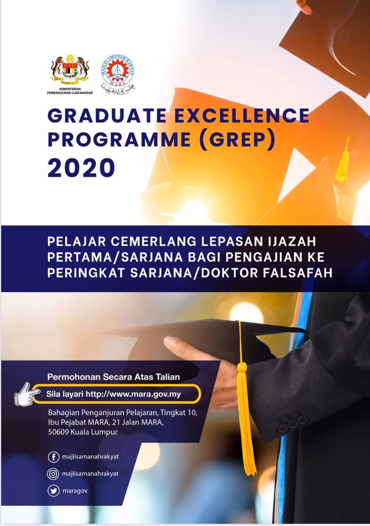 Graduate Excellence Programme (GREP) utk Master dan PhD under MARA. Dah bole mohon. Minimum CGPA 3.0 👌