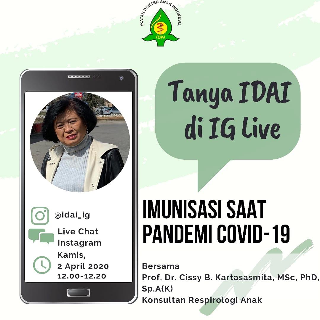 """Ikuti Tanya IDAI di IG Live pada Kamis, 2 April 2020 pukul 12.00 dengan Topik """"Imunisasi saat Pandemi COVID-19"""" bersama Prof. Dr. Cissy B. Kartasasmita, MSc, PhD, Sp.A(K). .  #TanyaIDAI #KonsultasiOnline #KesehatanAnak #LiveChatIDAI #ImunisasiAnak #IndonesianPediatricSocietypic.twitter.com/i8C5CQMo8o"""