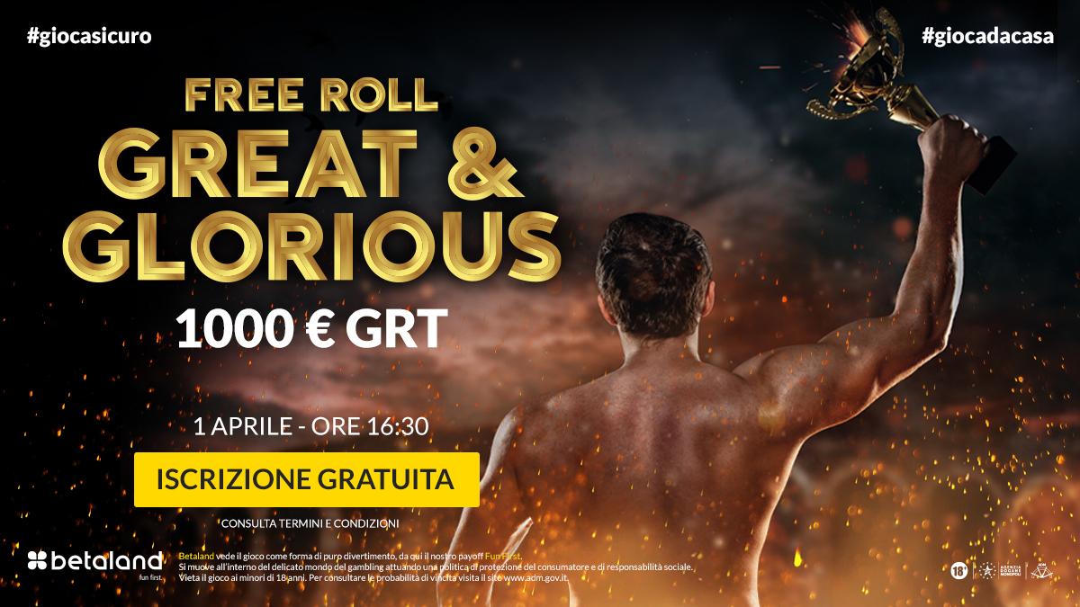 #giocadacasa  #POKER  - Free Roll Great & Glorious 1000€ GRT  2° EDIZIONE DEL FREE ROLL GREAT & GLORIUS: 1000€ GRT ed iscrizione GRATUITA! Tutti I dettagli sul seguente link 👉