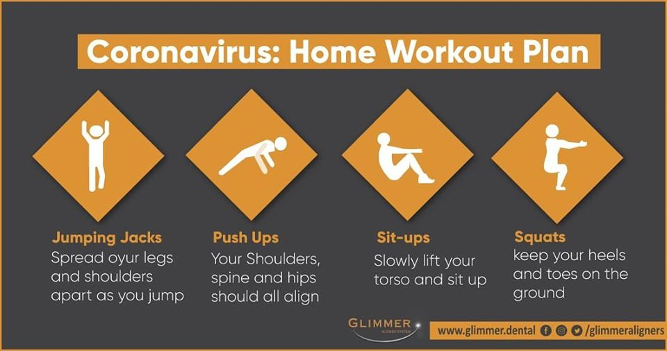 CoronaVirus Home Workout Plan. #StayHome #StaySafe http://www.glimmer.dental  #Glimmer #Smile #Aligners #Covid19 #InvisibleAligners #CosmeticDentistry #OralHealth #Mouth #Orthodontics #Orthodontist #Medical #health #HealthyTeeth #SmileDesign #Beautiful #Happy #Teeth #Dentist #Bracespic.twitter.com/i7PI19jvG4