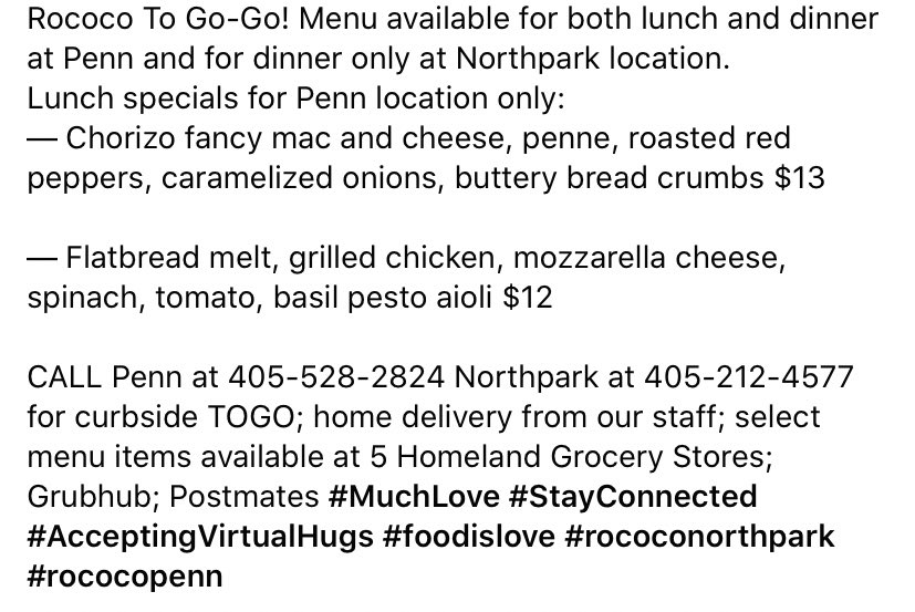 Rococo To Go-Go! Menu available for both lunch and dinner at Penn and for dinner only at Northpark location. Curbside TOGO; home delivery; select menu items at 5 Homeland Stores; Grubhub; Postmates #MuchLove #StayConnected #foodislove #rococonorthpark #rococopenn