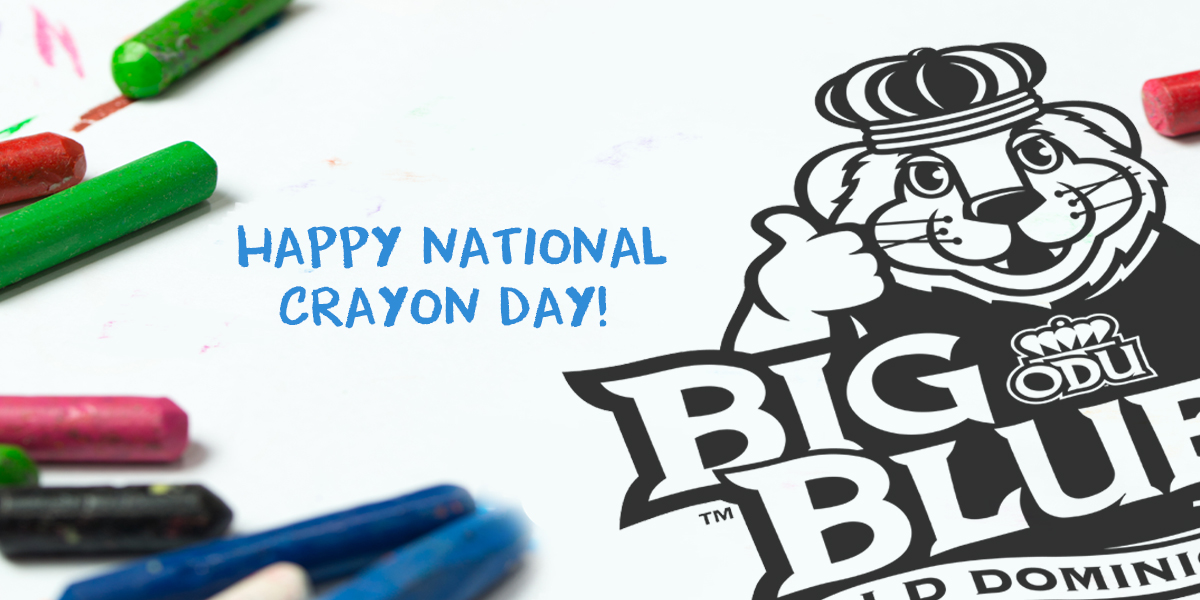 Odu Sees On Twitter It S National Crayon Day Get Your Big Blue Coloring Pages Here Https T Co 07ey9yjsmh Relax And Get Your Color On Monarchs Maneconnectodu Odu Vp Sees Oduoir Involvementodu Oduparking Monarchready Odupd Oducardcenter