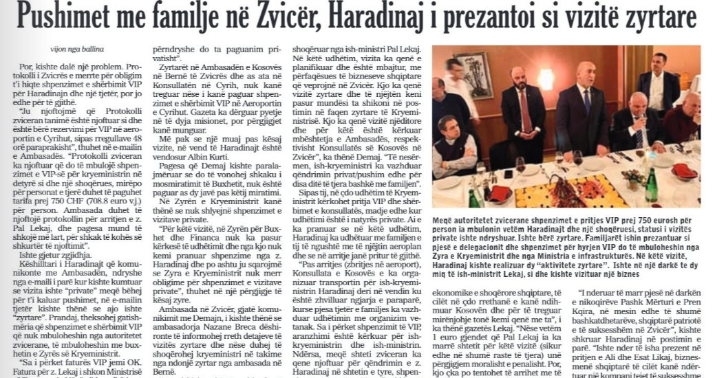 Former PM Haradinaj spent 7 days in a private visit to Switzerland with his family, claimed it was an official visit to justify funding his trip with taxpayer money  https://www.koha.net/arberi/215484/pushimet-me-familje-ne-zvicer-haradinaj-i-prezantoi-si-vizite-zyrtare/…pic.twitter.com/BHUXaMS9bV