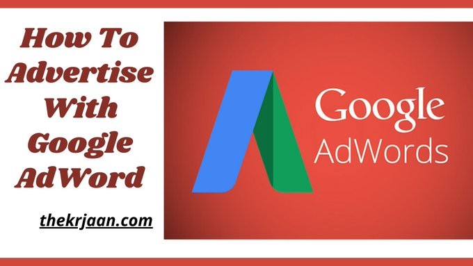 How To Advertise With Google AdWord