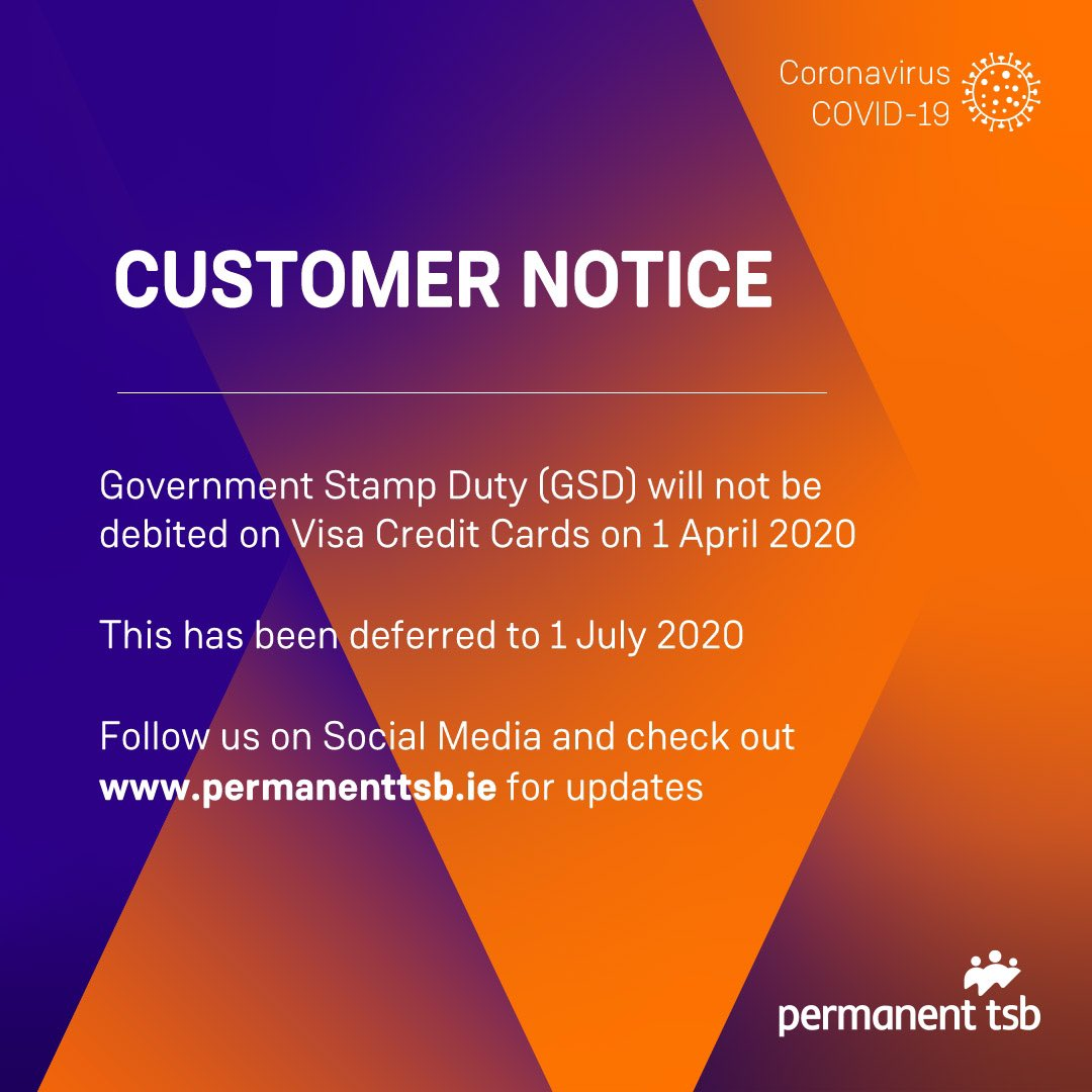 In line with Revenue's communication on Government Stamp Duty (GSD) amid COVID-19, Permanent TSB shall defer the automatic collection of GSD from 1 April 2020 to 1 July 2020. https://t.co/NiXMF6slCS