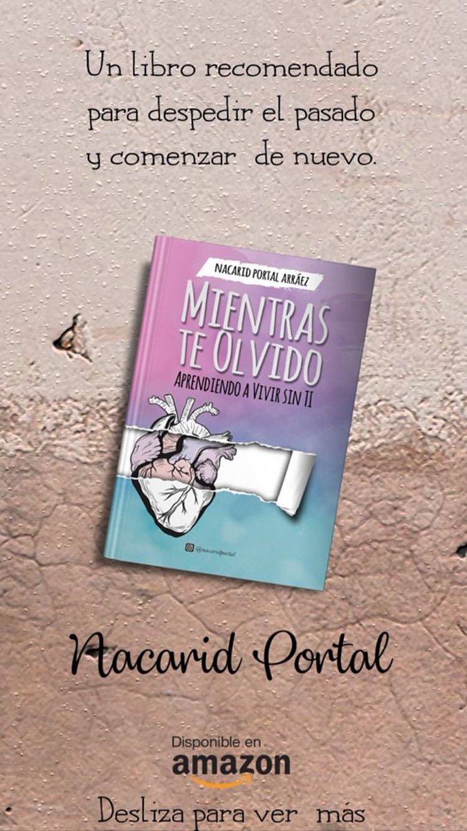 Nacaridportal على تويتر Un Libro Que Te Ayudará A Superar A Tu Ex Mientras Te Olvido Https T Co A0dgg6rv4z