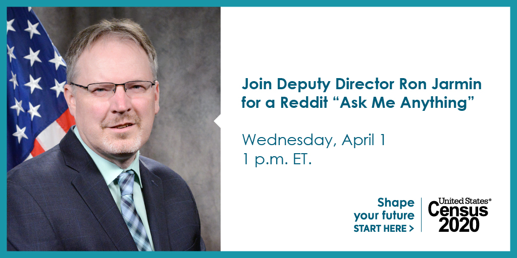 Join Deputy Director Ron Jarmin tomorrow for a Reddit AMA at 1 p.m. ET. reddit.com/r/IAmA/ #2020Census