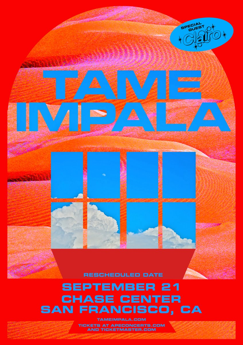 San Francisco rescheduled date – Tame Impala with @clairo September 21st @ChaseCenter ticketmaster.com/event/1C00575D… All tickets for the originally scheduled date will be honored at the new date.
