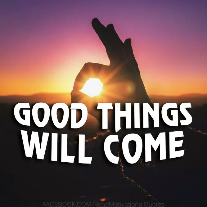#Good Things Will Come,,,, pic.twitter.com/Ut8FYOtpXL