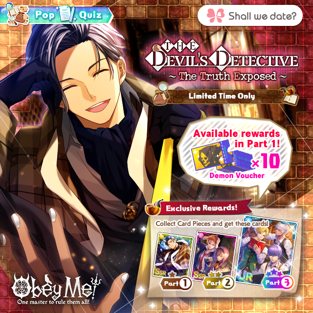 """Time to solve the mystery! """"The Devil's Detective: The Truth Exposed"""" has been released! **Please use spoiler warnings in the comments!**  #Obeyme #obeymemasters #obeymejp #SWD #otome #game pic.twitter.com/p9MxJv24Vl"""
