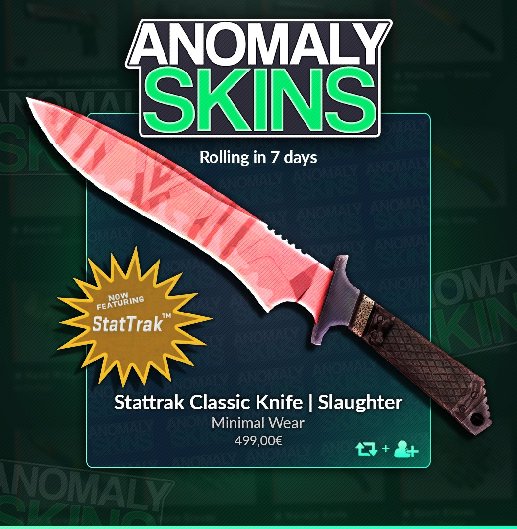 🎁 STATTRAK™ CLASSIC SLAUGHTER GIVEAWAY 🗡️❗️  * RT * FOLLOW @anomalyskins  * FOLLOW @anomalyxd   Winner picked in 7 days! 🤡