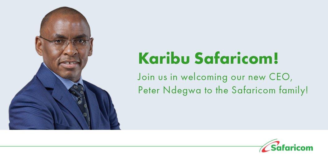 A warm welcome to our new CEO @PeterNdegwa_ Karibu! #SafaricomForYou https://t.co/53JL6VXoLe