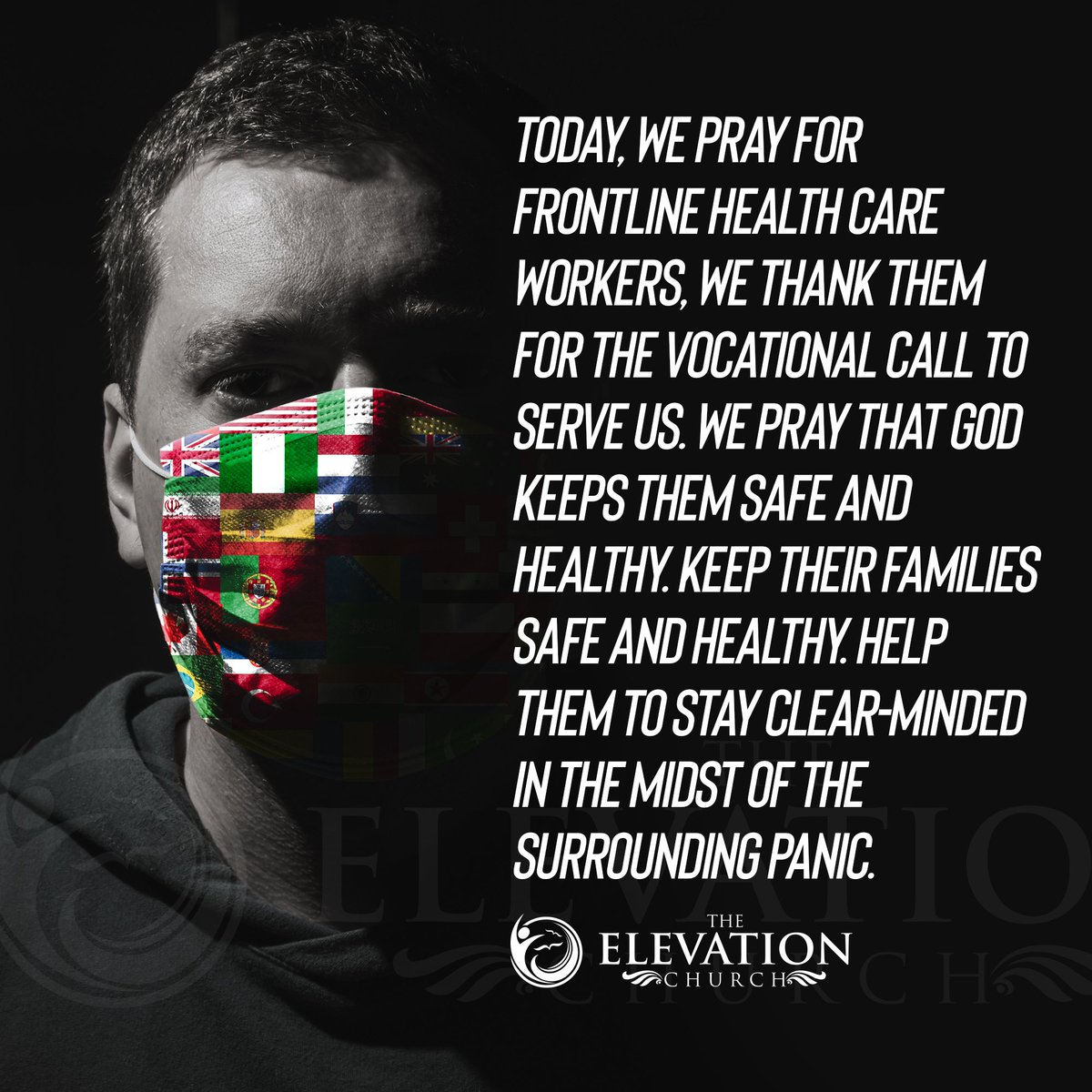 "The Elevation Church on Twitter: ""Today, we pray for frontline ..."