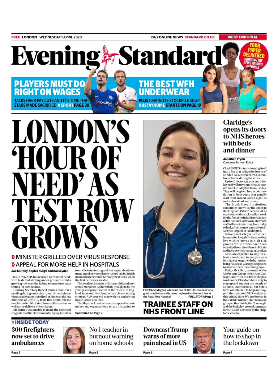 Today's @EveningStandard as London hospitals approach capacity and government under fire over lack of testing & Claridge's throws its doors open to NHS heroes