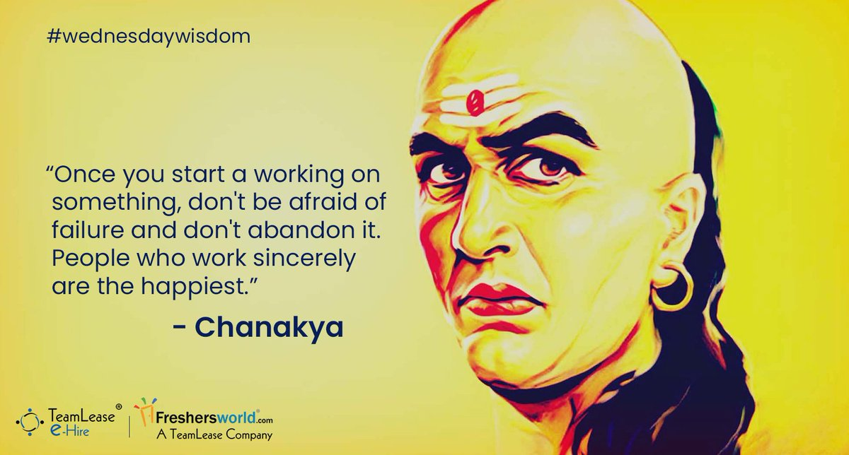 #WednesdayWisdom Once you start a working on something, don't be afraid of failure and don't abandon it. People who work sincerely are the happiest. — #Chanakya     #WeekdayWisdom #WiseWords #Wisdom #Wednesday #chanakyawisdom #happiness #sincere #WorkFromHome #COVID19 #Pandemicpic.twitter.com/sgHdCAs4ta