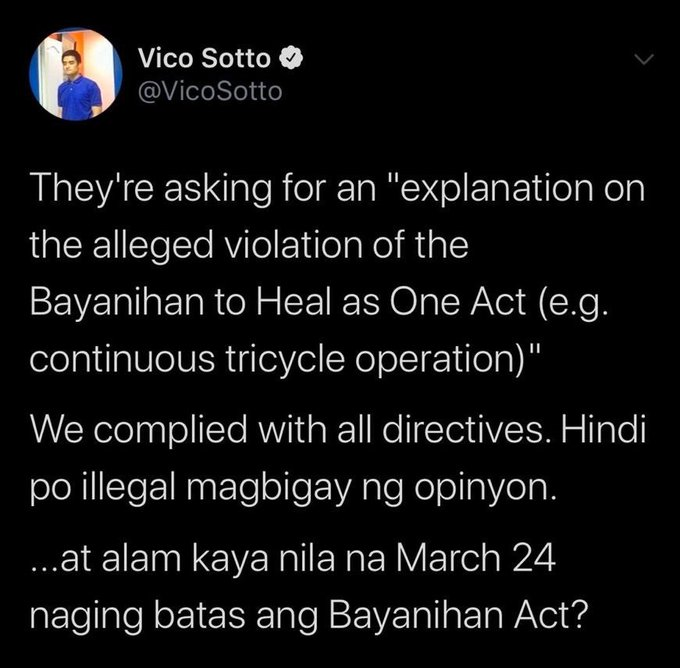 Reacting to invitation letter from NBI asking him to explain alleged violation of Bayanihan to Heal as One Act (tricycle ops), Pasig City Mayor Vico Sotto says they complied with all directives. He asks: Alam kaya nila March 24 naging batas ang Bayanihan Act? | @mikenavallo https://t.co/mcd0yLTtCU
