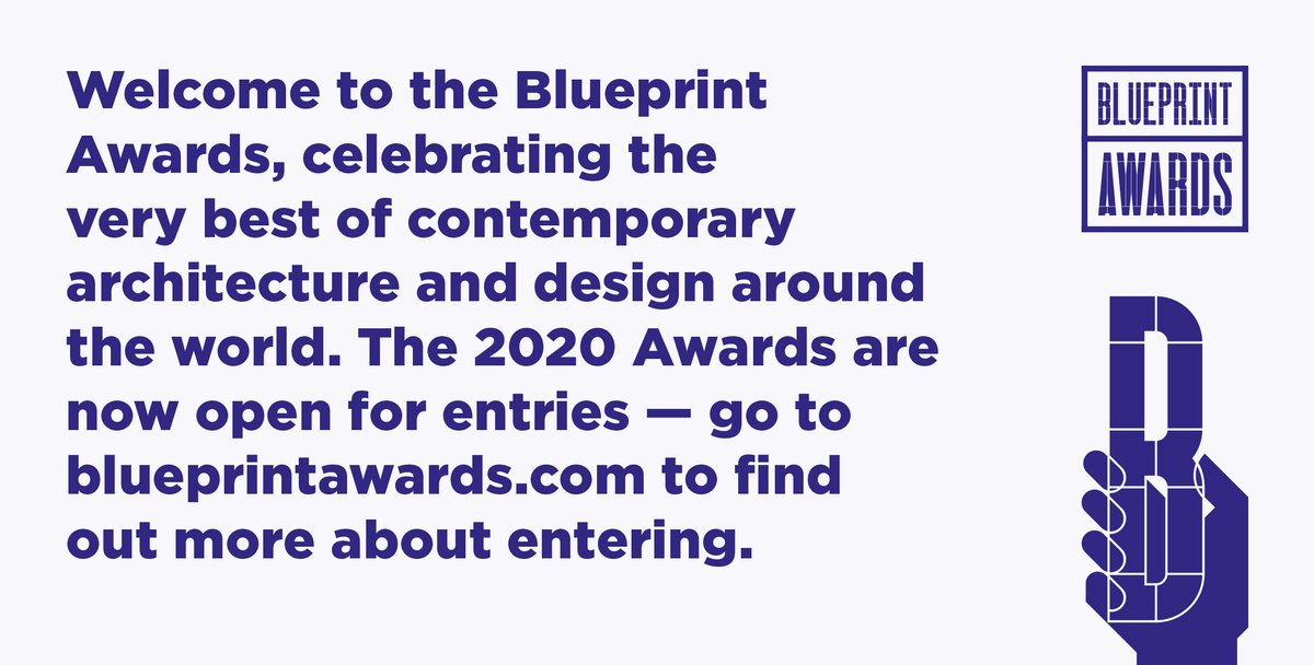 The 2020 #BlueprintAwards are now open for entries: blueprintawards.co.uk