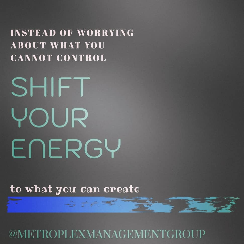 """""""Instead of worrying about what you cannot control, shift your energy to whatyoucan create.""""  #createyourreality #mmg #create #mindsetmastery #energyhealing  #metroplexmanagementgroup #shiftyourmindset #dontworrypic.twitter.com/HWx31WCCBn"""